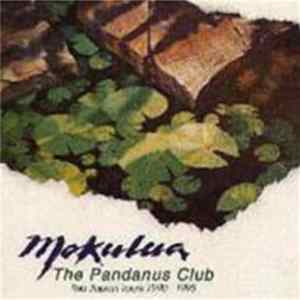 Download The Pandanus Club - Mokulea - The Japan Tours 1990 - 1993