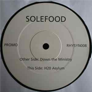 Download Solefood - Down The Ministry