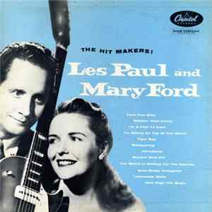 Download Les Paul & Mary Ford - The Hit Makers!